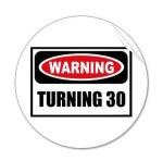 WarningTurning30.jpg