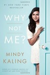 WHY-NOT-ME-BY-MINDY-KALING.jpg