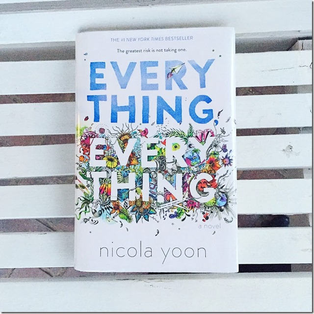 EVERYTHING EVERYTHING BY NICOLA YOON