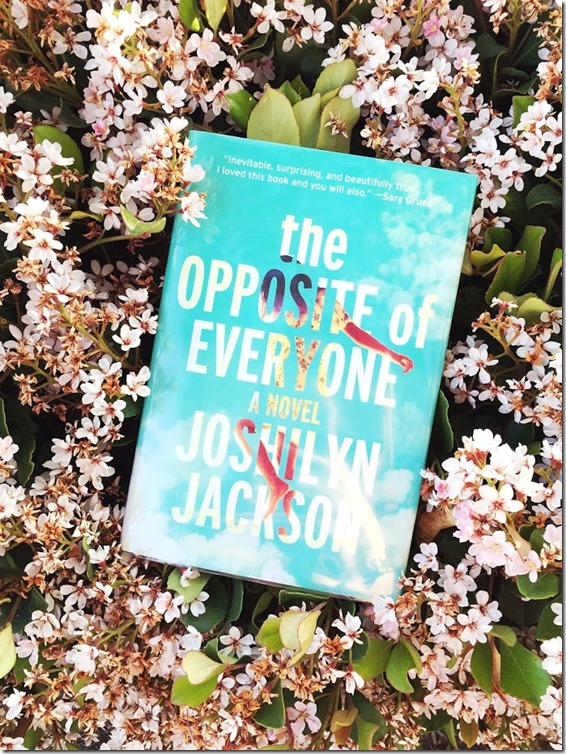 THE OPPOSITE OF EVERYONE by JOSHLYN JACKSON